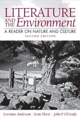 Literature and the Environment: A Reader on Nature and Culture (2nd Edition) 9780205229352