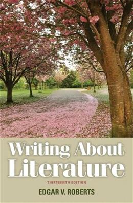 Writing About Literature (13th Edition) 9780205230310