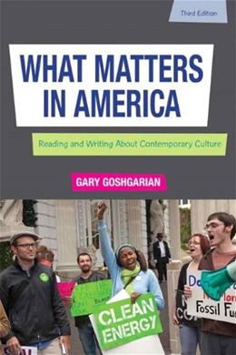 What Matters in America (3rd Edition) 9780205230747