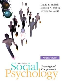 Social Psychology: Sociological Perspectives, 3rd Edition 9780205235001