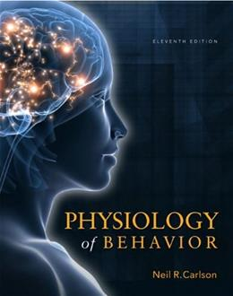 Physiology of Behavior (11th Edition) 9780205239399