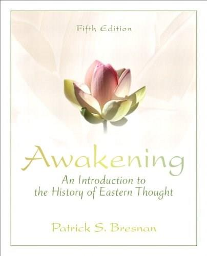 Awakening: An Introduction to the History of Eastern Thought 5 9780205242986