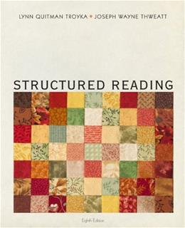 Structured Reading, by Troyka, 8th Edition 9780205244652