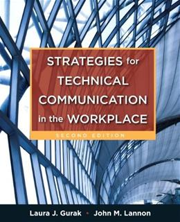 Strategies for Technical Communication in the Workplace, by Gurak, 2nd Edition 9780205245529