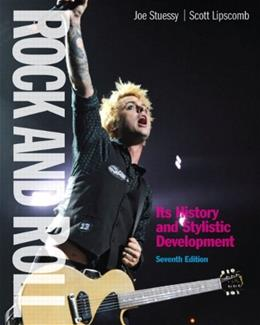 Rock and Roll: Its History and Stylistic Development (7th Edition) 9780205246977
