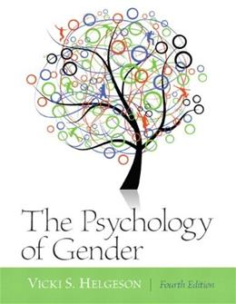 Psychology of Gender, by Helgeson, 4th Edition 4 PKG 9780205249879
