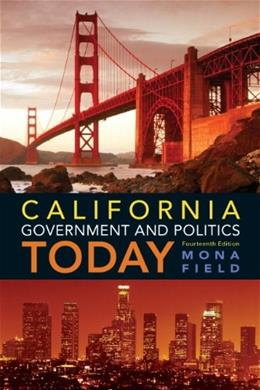 California Government and Politics Today (14th Edition) 9780205251780