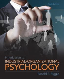 Introduction to Industrial and Organizational Psychology, 6th Edition 9780205254996