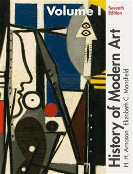 1: History of Modern Art Volume I (7th Edition) 9780205259489