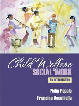 Child Welfare: Social Work, An Introduction, by Popple 9780205274901