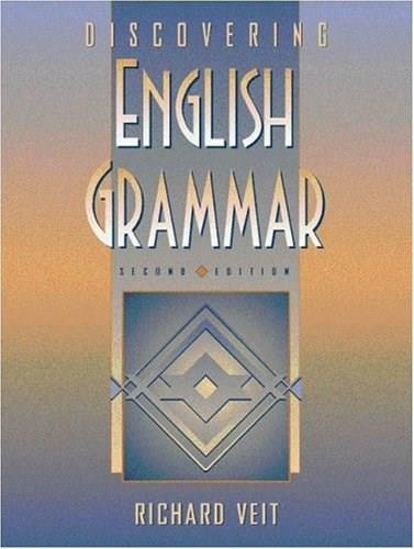 Discovering English Grammar, by Veit, 2nd Edition 9780205284832