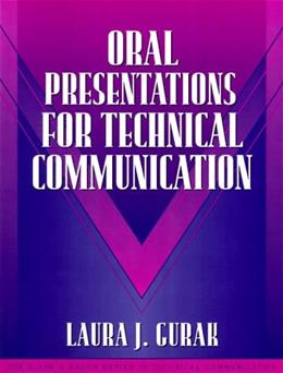 Oral Presentations for Technical Communication, by Gurak 9780205294152