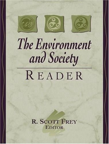 Environment and Society Reader, by Frey 9780205308767