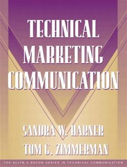 Technical Marketing Communication, by Harner 9780205324446