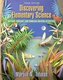 Discovering Elementary Science: Method, Content, and Problem Solving Activities, by Tolman, 3rd Edition 9780205337620