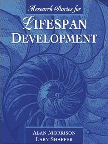 Research Stories for Lifespan Development, by Shaffer 9780205340545