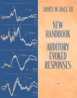 New Handbook for Auditory Evoked Responses, by Hall 9780205361045