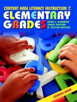 Content Area Literacy Instruction for the Elementary Grades, by Alvermann 9780205366194
