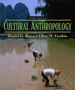 Cultural Anthropology, by Bates, 3rd Edition 9780205370351