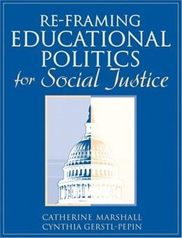Re Framing Education Politics for Social Justice, by Marshall 9780205371426