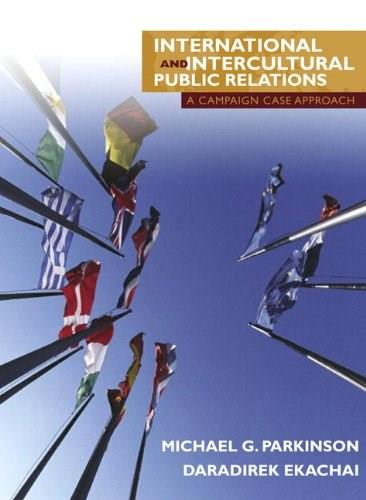 International and Intercultural Public Relations: A Campaign Case Approach 9780205375202