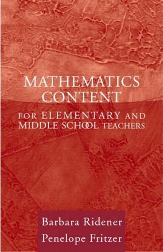 Mathematics Content for Elementary and Middle School Teachers, by Ridener 9780205407996