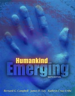 Humankind Emerging, by Campbell, 9th Edition 9780205423804