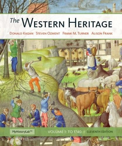 Western Heritage, The, Volume 1 (11th Edition) 9780205423866