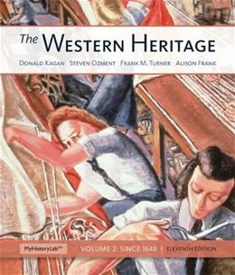 The Western Heritage: Volume 2 (11th Edition) 9780205434510