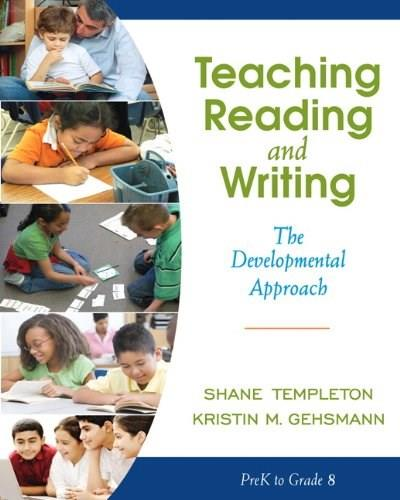 Teaching Reading and Writing: The Developmental Approach 1 9780205456321