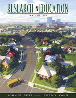 Research in Education, by Best, 10th Edition 10 PKG 9780205458400