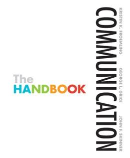 Communication: The Handbook, by Froemling 9780205467372