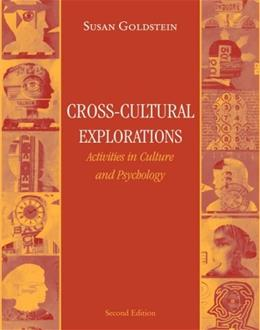 Cross Cultural Explorations: Activities in Culture and Psychology, by Goldstein, 2nd Edition, Activities Manual 9780205484850