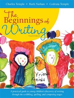 The Beginnings of Writing (4th Edition) 9780205501847
