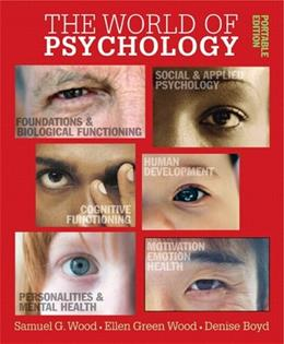 World of Psychology: Portable Edition, The (with MyPsychLab) PKG 9780205502837