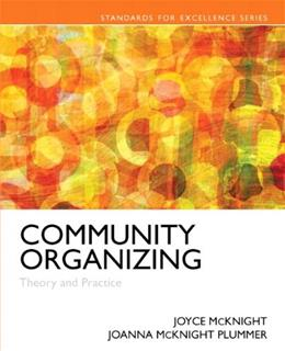 Community Organizing: Theory and Practice, by McKnight 9780205516810