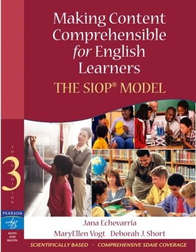 Making Content Comprehensible for English Learners: The SIOP Model, by Echevarria, 3rd Edition 3 w/CD 9780205518869