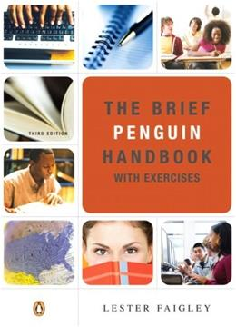 Brief Penguin Handbook with Exercises, by Faigley, 3rd Edition 9780205556380