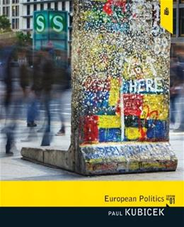 European Politics, by Kubicek 9780205562053
