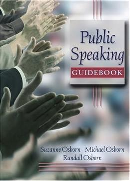 Public Speaking Guidebook, by Osborn 9780205563920