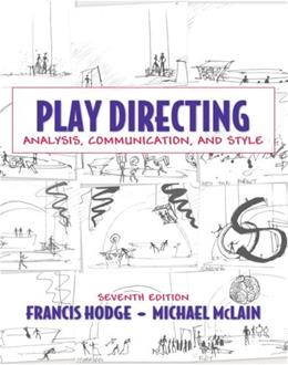 Play Directing: Analysis, Communication, and Style 7 9780205571246
