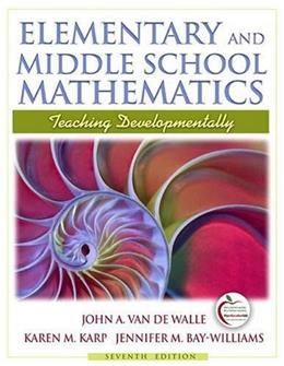 Elementary and Middle School Mathematics: Teaching Developmentally (7th Edition) 9780205573523