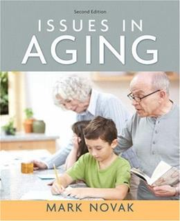 Issues in Aging, by Novak, 2nd Edition 9780205578696