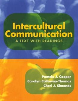 Intercultural Communication: A Text with Readings, by Cooper 9780205579464