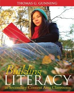 Building Literacy in Secondary Content Area Classrooms 1 9780205580811