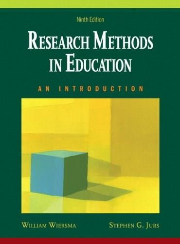 Research Methods in Education: An Introduction, by Wiersma, 9th Edition 9 w/CD 9780205581924