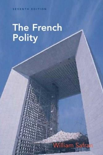 French Polity, by Safran, 7th Edition 9780205600700