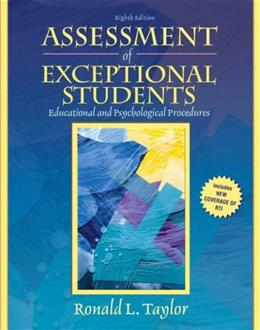 Assessment of Exceptional Students, by Taylor, 8th Edition 9780205608393