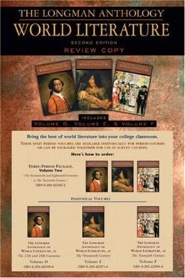 The Longman Anthology of World Literature, Volume II (D,E,F): The Seventeenth and Eighteen Centuries, The Nineteenth Century, and The Twentieth Century (2nd Edition) 2 PKG 9780205625925