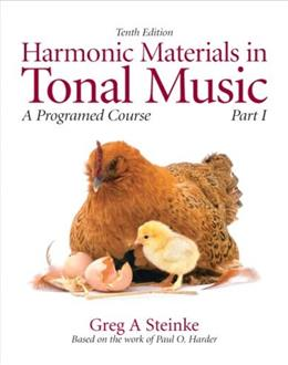 Harmonic Materials in Tonal Music, by Steinke, 10th Edition, Part 1, Worktext 9780205629718